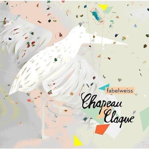 Chapeau Claque - Fabelweiss (CD-Album)