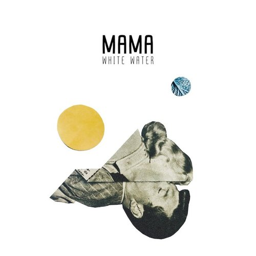 MAMA - White Water (2 x CD)